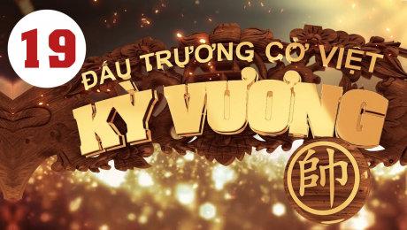 Xem Show HTVC GAMING Kỳ Vương Đấu Trường Cờ Việt Tập 19 HD Online.