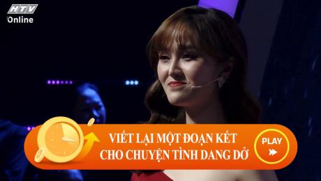 Xem Show CLIP HÀI Viết lại một đoạn kết cho chuyện tình yêu dang dở HD Online.