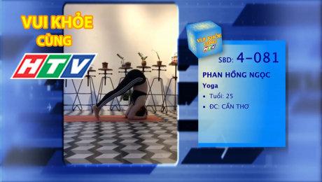 Xem Show TV SHOW LIVE EVENTS TRUYỀN HÌNH THỰC TẾ Vui Khỏe Cùng HTV SBD 4-081 : Phan Hồng Ngọc - Yoga HD Online.