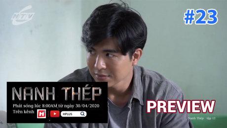 Xem Phim Hình Sự - Hành Động  Preview Nanh Thép Tập 12 - Preview 23 HD Online.
