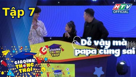 Xem Show TV SHOW Gia Đình Thông Thái Tập 07 : Quân A.P đối đầu đàn anh Ưng Đại Vệ khiến Sam Huy lo lắng HD Online.