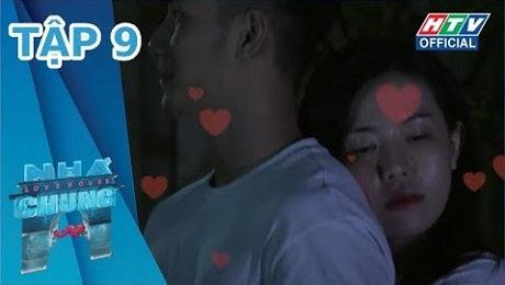 Xem Show TRUYỀN HÌNH THỰC TẾ Ngôi Nhà Chung Mùa 11 Tập 09 : Mình ôm nhau đến sáng HD Online.