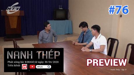Xem Phim Hình Sự - Hành Động  Preview Nanh Thép Tập 38 - Preview 76 HD Online.