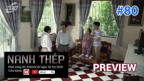 Xem Phim Hình Sự - Hành Động  Preview Nanh Thép Tập 40 - Preview 80 HD Online.