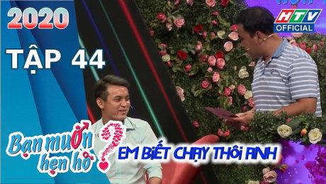 Xem Show TV SHOW Bạn Muốn Hẹn Hò 2020 Tập 44 : Cô gái mang cả cuốn bí kíp đi tìm Mr.Right HD Online.