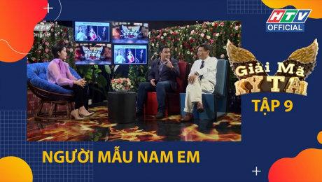 Xem Show TV SHOW Giải Mã Kỳ Tài - Mùa 2 Tập 09 : TS Lê Thẩm Dương giải mã vì sao Nam Em khùng HD Online.