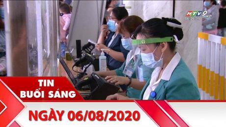 Xem Clip Bản Tin Buổi Sáng 06/08/2020 HD Online.