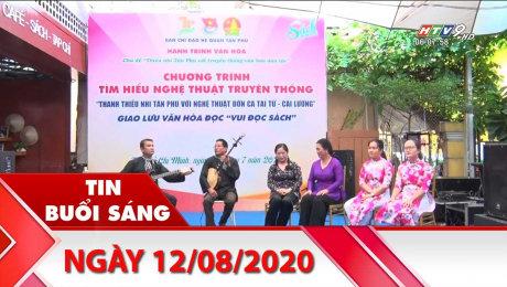 Xem Clip Bản Tin Buổi Sáng 12/08/2020 HD Online.