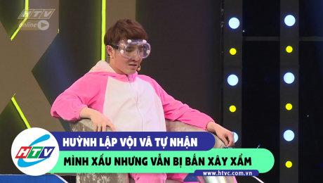 Xem Show CLIP HÀI Huỳnh Lập vội vã tự nhận mình xấu nhưng vẫn bị bắn xây xẩm HD Online.