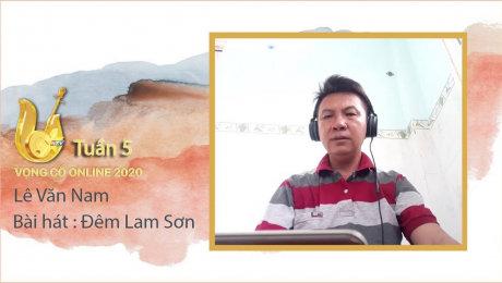 Xem Show TV SHOW Vọng Cổ Online 2020 Tuần 5 : Lê Văn Nam - Đêm Lam Sơn HD Online.