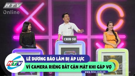 Lê Dương Bảo Lâm áp lực vì camera riêng bắt cận mặt khi gặp vợ