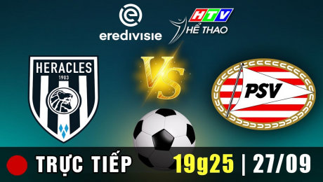 Trực tiếp : HERACLES vs PSV