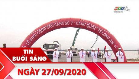 Xem Clip Bản Tin Buổi Sáng 27/09/2020 HD Online.