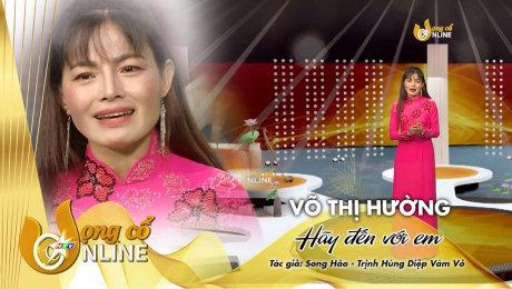 Xem Show TV SHOW Vọng Cổ Online 2020 Võ Thị Hường - Hãy đến với em HD Online.