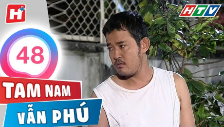Xem Phim Tình Cảm - Gia Đình Tam Nam Vẫn Phú Tập 48 HD Online.