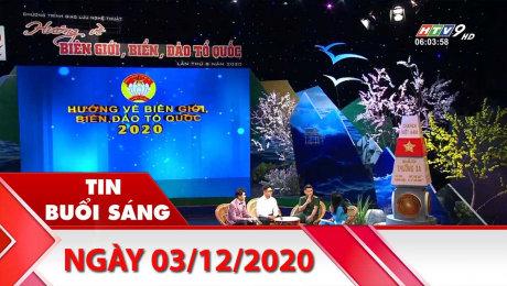 Bản Tin Buổi Sáng 03/12/2020