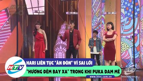 """Xem Show CLIP HÀI Hari liên tục ăn đòn vì sai lời """"Hương đêm bay xa"""" trong khi Puka đam mê HD Online."""