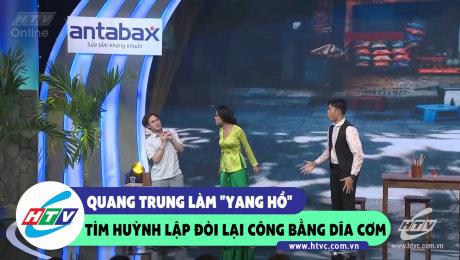 """Quang Trung làm """"yang hồ"""" tìm Hùynh Lập đòi lại công bằng dĩa cơm"""