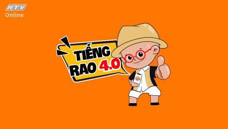 Xem Show TV SHOW Tiếng Rao 4.0 HD Online.