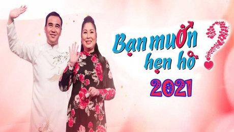 Bạn Muốn Hẹn Hò 2021