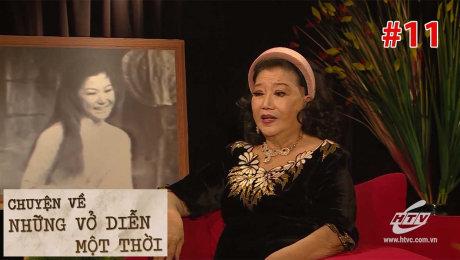 """Xem Show TV SHOW Chuyện Về Những vở Diễn Một Thời Tập 11 : NSND Kim Cương và vở diễn """" Tania"""" HD Online."""