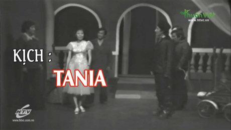 Xem Show TV SHOW Kịch : Tania HD Online.