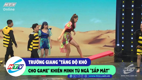 Xem Show CLIP HÀI Trường Giang tăng độ khó cho game khiến Minh Tú ngã sấp mặt HD Online.