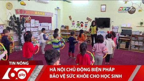 Xem Clip Hà Nội Chủ Động Biện Pháp Bảo Vệ Sức Khỏe Cho Học Sinh HD Online.