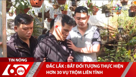 Xem Clip Đắc Lắk : Bắt Đối Tượng Thực Hiện Hơn 30 Vụ Trộm Liên Tỉnh HD Online.