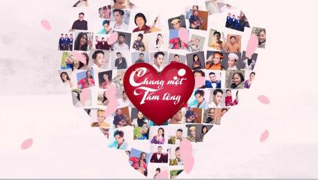 Xem Video Clip Quỹ Chung Một Tấm Lòng Văn nghệ sĩ ủng hộ chung một tấm lòng HD Online.