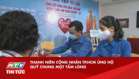 Xem Video Clip Quỹ Chung Một Tấm Lòng Thanh niên công nhân TP.HCM ủng hộ Quỹ Chung Một Tấm Lòng HD Online.