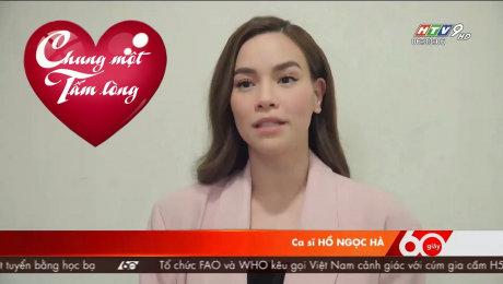 Xem Video Clip Quỹ Chung Một Tấm Lòng Ca Sĩ Hồ Ngọc Hà Ủng Hộ Quỹ Chung Một Tấm Lòng HD Online.