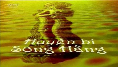 Ký Sự Huyền Bí Sông Hằng