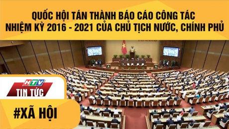 Xem Clip Quốc Hội Tán Thành Báo Cáo Công Tác Nhiệm Kỳ 2016 - 2021 Của Chủ Tịch Nước, Chính Phủ HD Online.