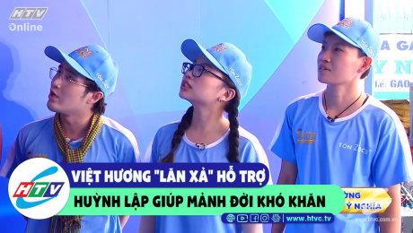 """Xem Show CLIP HÀI Việt Hương """"lăn xả"""" hỗ trợ Huỳnh Lập giúp đỡ mảnh đời khó khăn HD Online."""
