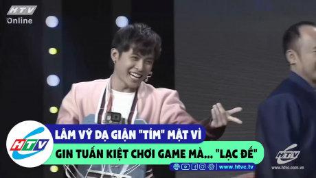"""Xem Show CLIP HÀI Lâm Vỹ Dạ giận """"tím"""" mặt vì Gin Tuấn Kiệt chơi game mà """"lạc đề"""" HD Online."""