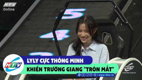 """Xem Show CLIP HÀI LyLy cực thông minh khiến Trương Giang """"tròn mắt"""" HD Online."""