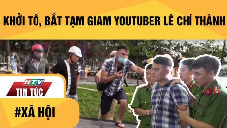 Xem Clip Khởi Tố, Bắt Tạm Giam Lê Chí Thành HD Online.