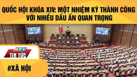 Quốc Hội Khóa XIV: Một Nhiệm Kỳ Thành Công Với Nhiều Dấu Ấn Quan Trọng