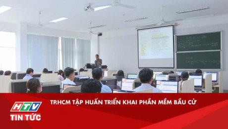 TP.HCM Tập Huấn Triển Khai Phần Mềm Bầu Cử