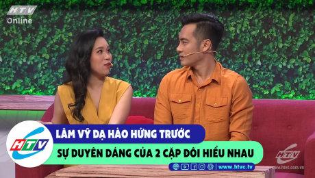 Xem Show CLIP HÀI Lâm Vỹ Dạ hào hứng trước sự duyên dáng của 2 cặp đôi hiểu nhau HD Online.
