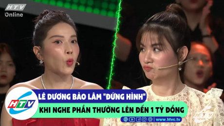"""Xem Show CLIP HÀI Lê Dương Bảo Lâm """"đứng hình"""" khi nghe phần thưởng lên đến 1 tỷ  đồng HD Online."""