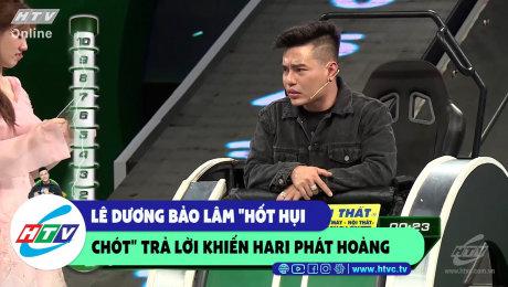 """Xem Show CLIP HÀI Lê Dương Bảo Lâm """"hốt hụi chót"""" khiến Hari phát hoảng HD Online."""