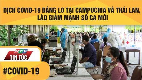 Xem Clip Dịch Covid-19 Đáng Lo Tại Campuchia Và Thái Lan, Lào Giảm Mạnh Số Ca Mới HD Online.