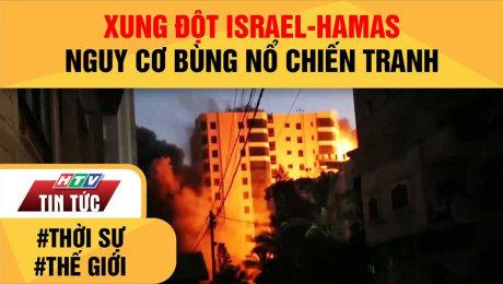 Xung Đột ISRAEL-HAMAS: Nguy Cơ Bùng Nổ Chiến Tranh
