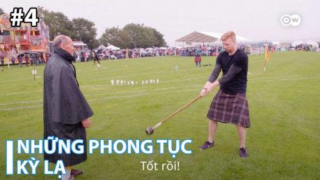 Xem Show TRUYỀN HÌNH THỰC TẾ Những Phong Tục Kỳ Lạ Tập 04 : Highland Games in Scotland – Competing in Kilts HD Online.
