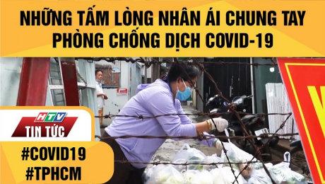 Xem Clip Những Tấm Lòng Nhân Ái Chung Tay Phòng Chống Dịch Covid-19 HD Online.