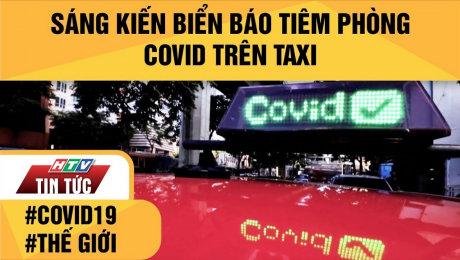Xem Clip Sáng Kiến Biển Báo Tiêm Phòng Covid Trên Taxi HD Online.