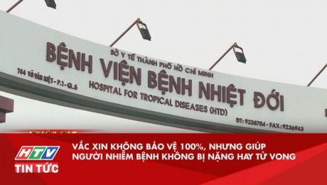 Vắc Xin Không Bảo Vệ 100%, Nhưng Giúp Người Nhiễm Bệnh Không Bị Nặng Hay Tử Vong