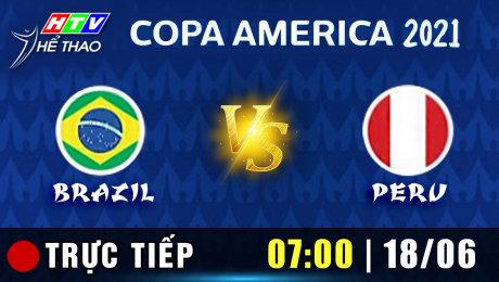 Trực tiếp :  BRAZIL vs PERU